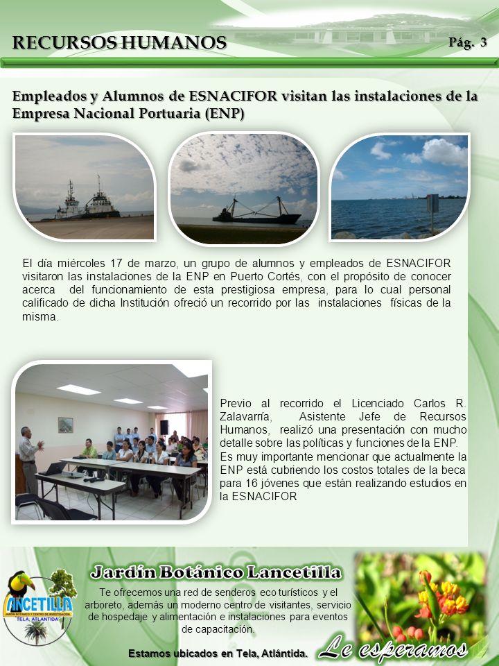 El día miércoles 17 de marzo, un grupo de alumnos y empleados de ESNACIFOR visitaron las instalaciones de la ENP en Puerto Cortés, con el propósito de