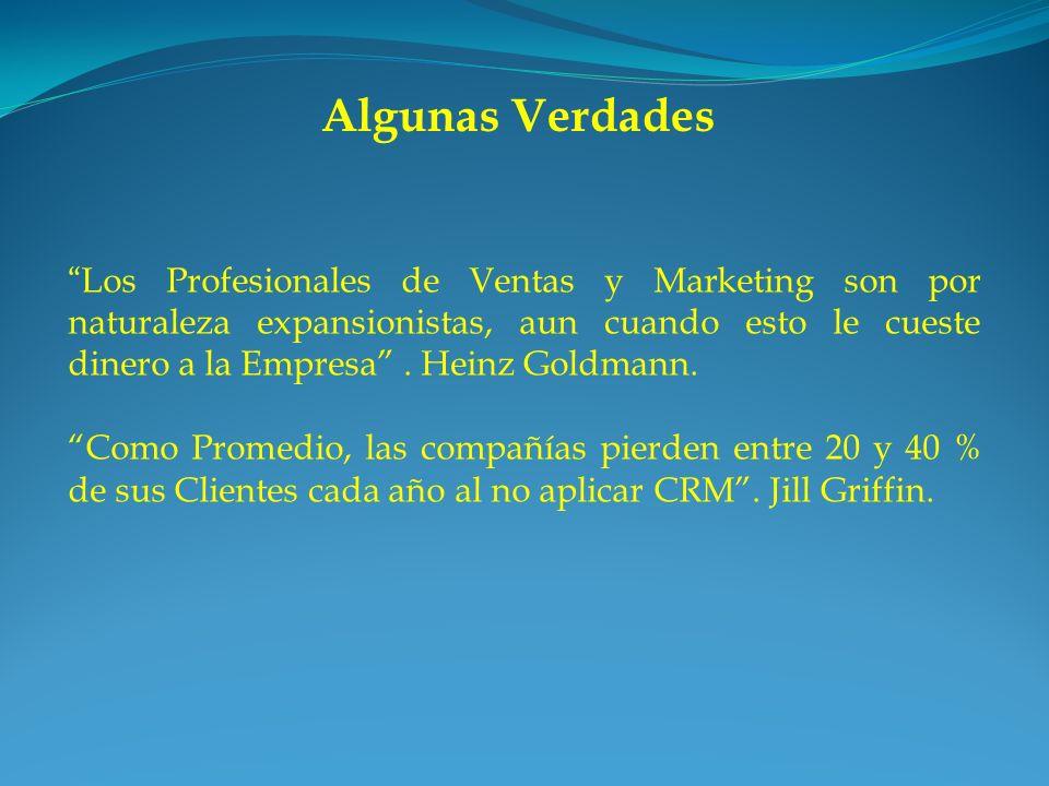 Los Profesionales de Ventas y Marketing son por naturaleza expansionistas, aun cuando esto le cueste dinero a la Empresa. Heinz Goldmann. Como Promedi