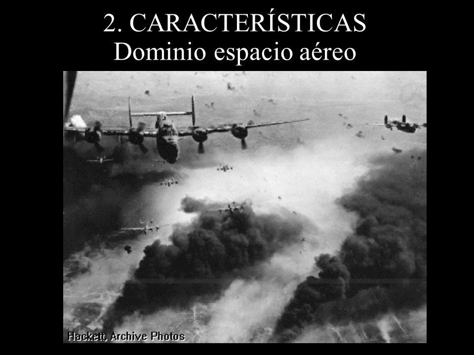 2. CARACTERÍSTICAS Dominio espacio aéreo