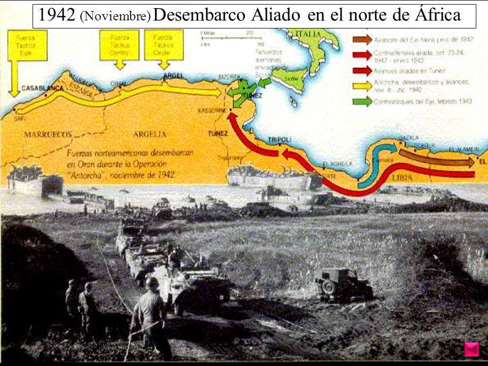 1942 (Noviembre) Desembarco Aliado en el norte de África
