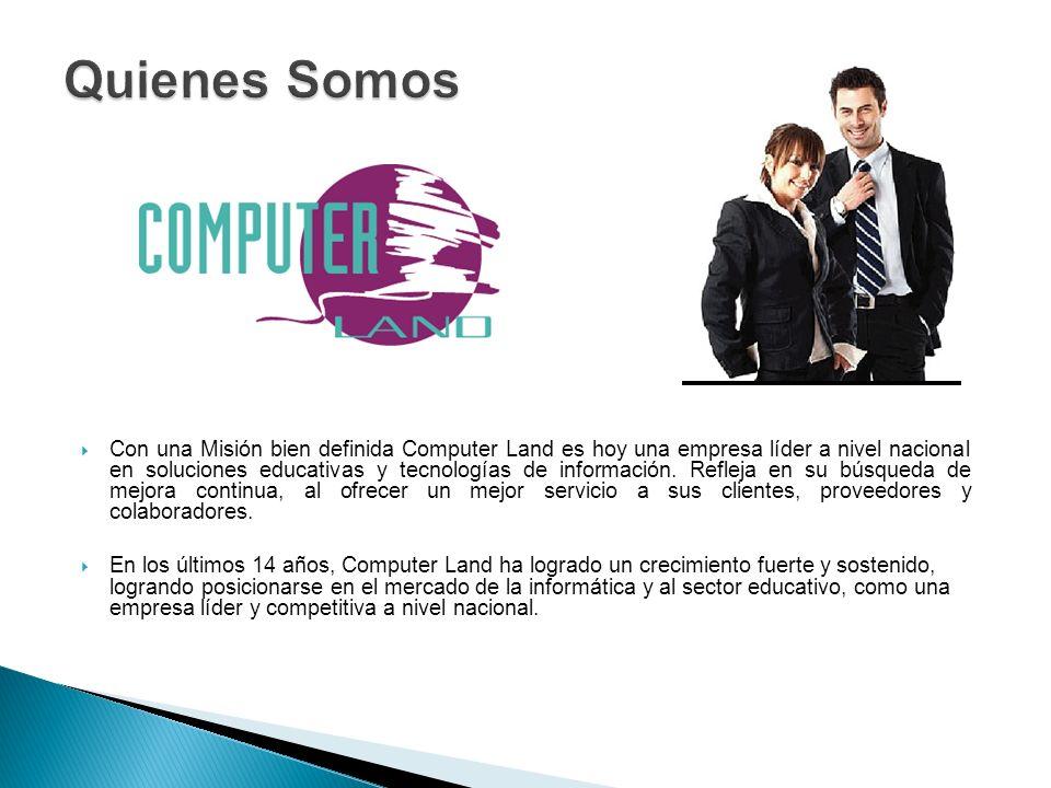 Con una Misión bien definida Computer Land es hoy una empresa líder a nivel nacional en soluciones educativas y tecnologías de información.