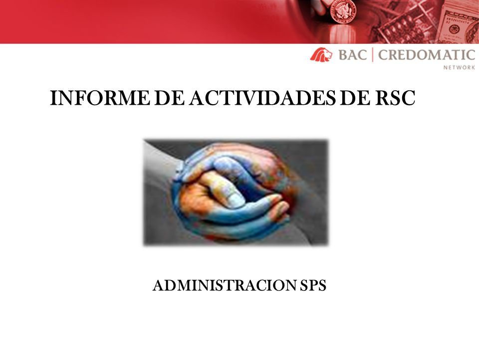 INFORME DE ACTIVIDADES DE RSC ADMINISTRACION SPS