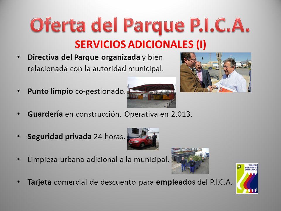 SERVICIOS ADICIONALES (I) Directiva del Parque organizada y bien relacionada con la autoridad municipal. Punto limpio co-gestionado. Guardería en cons