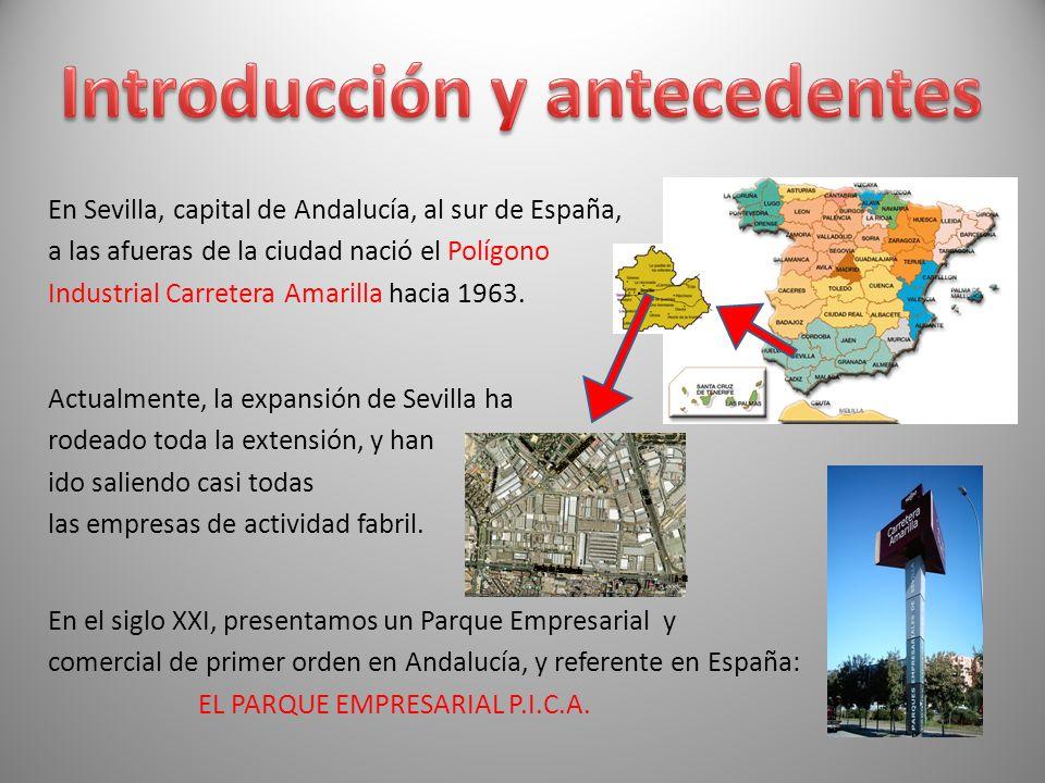 En Sevilla, capital de Andalucía, al sur de España, a las afueras de la ciudad nació el Polígono Industrial Carretera Amarilla hacia 1963. Actualmente