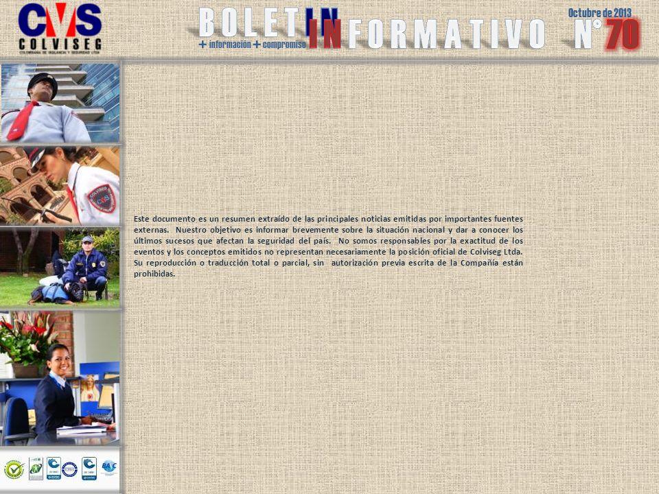 Octubre de 2013 + información + compromiso Este documento es un resumen extraído de las principales noticias emitidas por importantes fuentes externas.