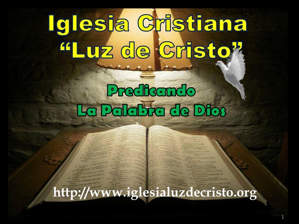 1 http://www.iglesialuzdecristo.org