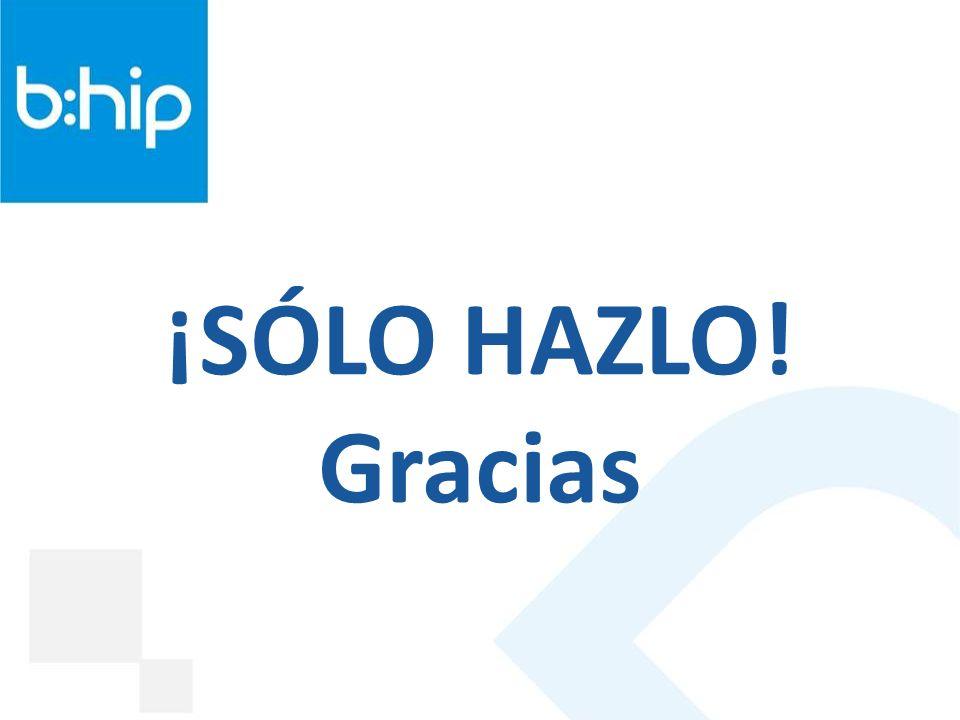 ¡SÓLO HAZLO! Gracias