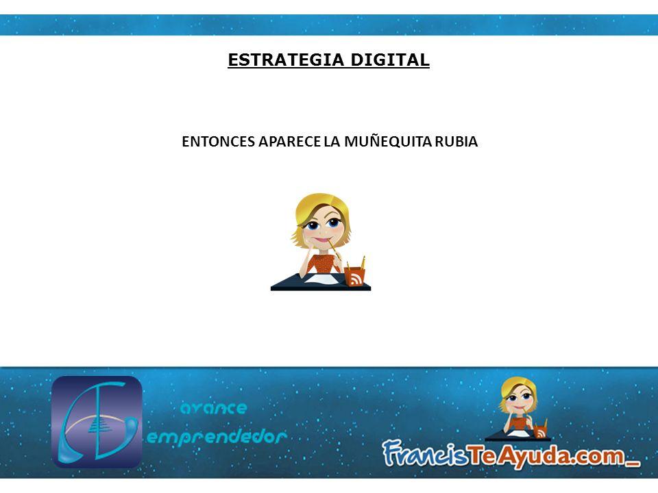ESTRATEGIA DIGITAL Email Marketing Sirve para A.Establecer una Buena Relación B.