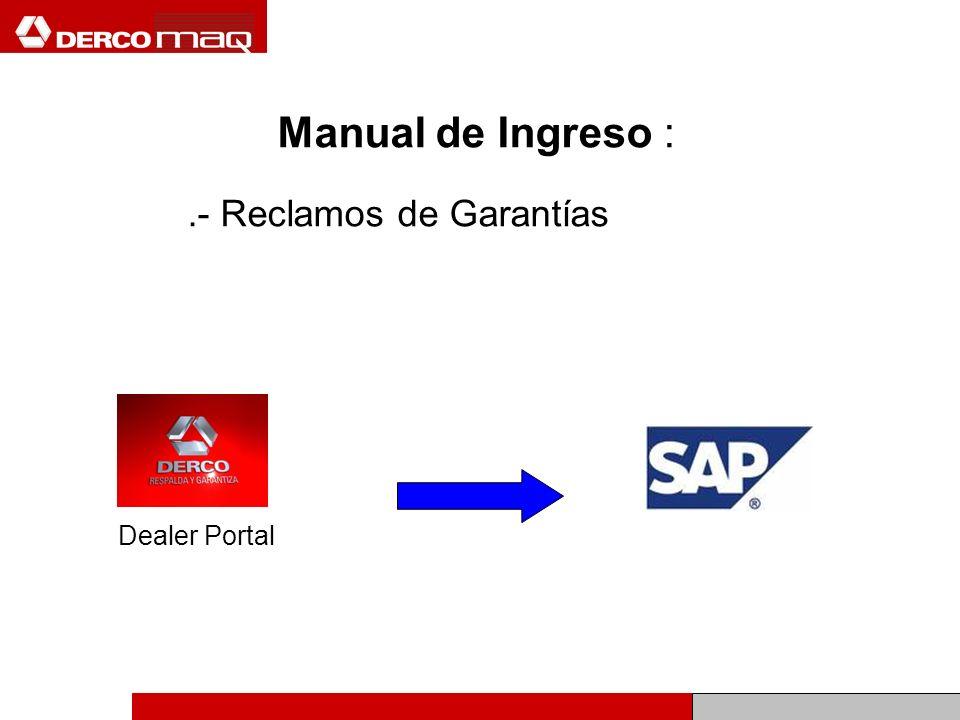 Manual de Ingreso :.- Reclamos de Garantías Dealer Portal
