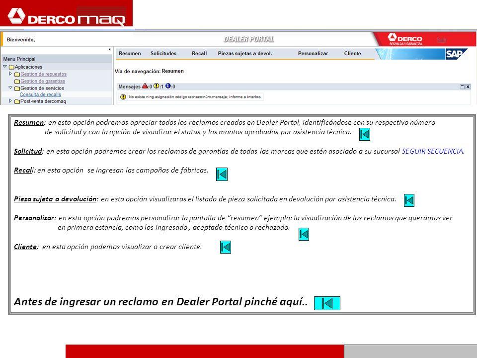 Resumen: en esta opción podremos apreciar todos los reclamos creados en Dealer Portal, identificándose con su respectivo número de solicitud y con la