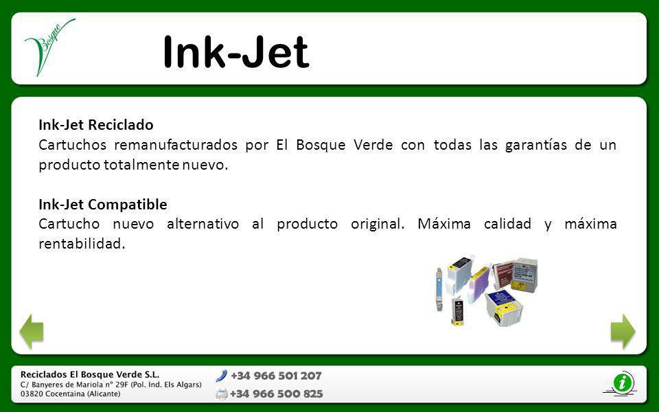 Ink-Jet Ink-Jet Reciclado Cartuchos remanufacturados por El Bosque Verde con todas las garantías de un producto totalmente nuevo. Ink-Jet Compatible C