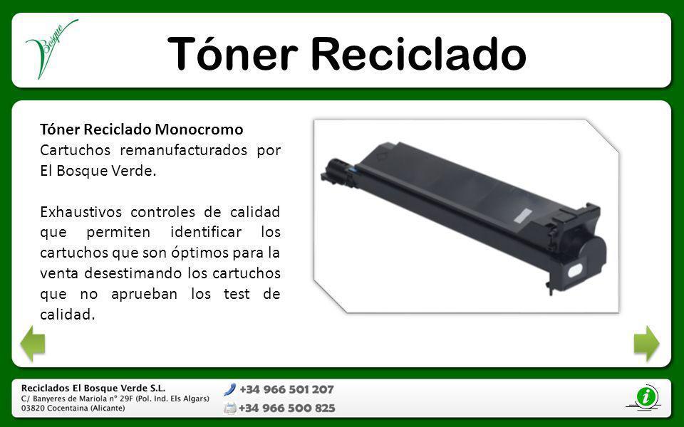 Tóner Reciclado Tóner Reciclado Monocromo Cartuchos remanufacturados por El Bosque Verde. Exhaustivos controles de calidad que permiten identificar lo