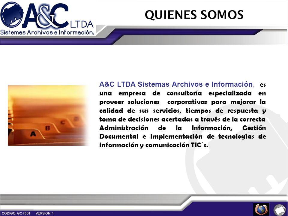 QUIENES SOMOS A&C LTDA Sistemas Archivos e Información, es una empresa de consultoría especializada en proveer soluciones corporativas para mejorar la
