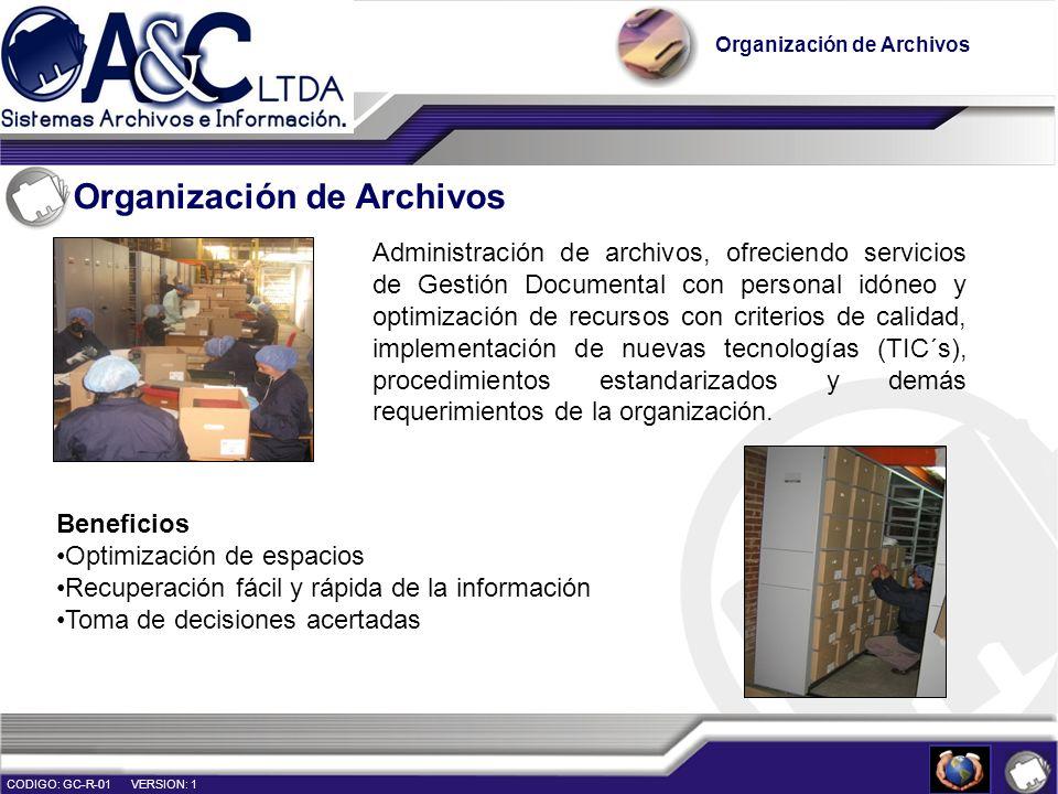 Organización de Archivos Administración de archivos, ofreciendo servicios de Gestión Documental con personal idóneo y optimización de recursos con cri