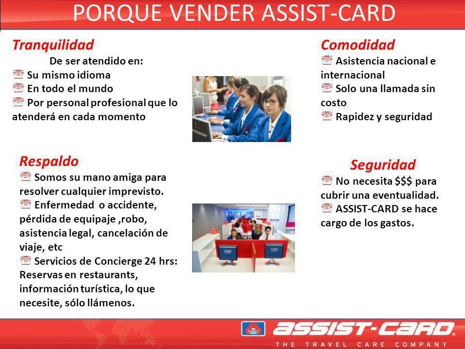 PORQUE VENDER ASSIST-CARD INGRESOS ADICIONALES El ingreso que se puede generar por la venta de ASSIST-CARD muchas veces supera el ingreso generado con otros servicios.