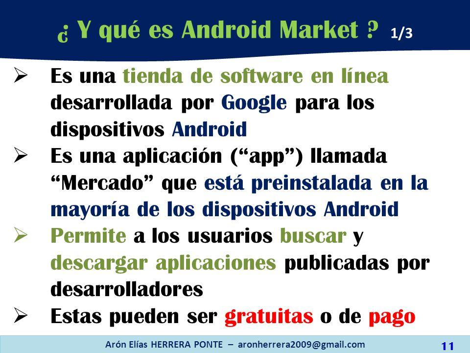 Es una tienda de software en línea desarrollada por Google para los dispositivos Android Es una aplicación (app) llamada Mercado que está preinstalada