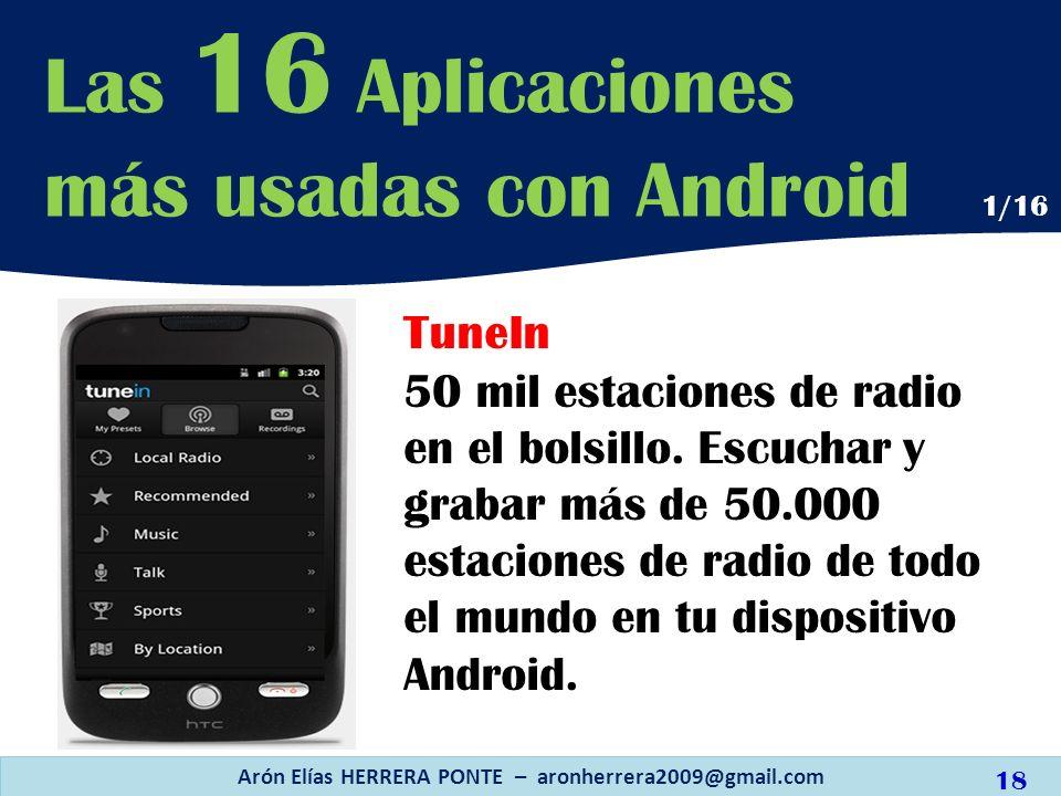 TuneIn 50 mil estaciones de radio en el bolsillo. Escuchar y grabar más de 50.000 estaciones de radio de todo el mundo en tu dispositivo Android. Las