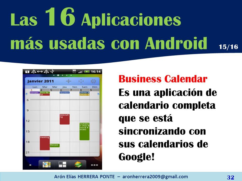 Business Calendar Es una aplicación de calendario completa que se está sincronizando con sus calendarios de Google! Arón Elías HERRERA PONTE – aronher