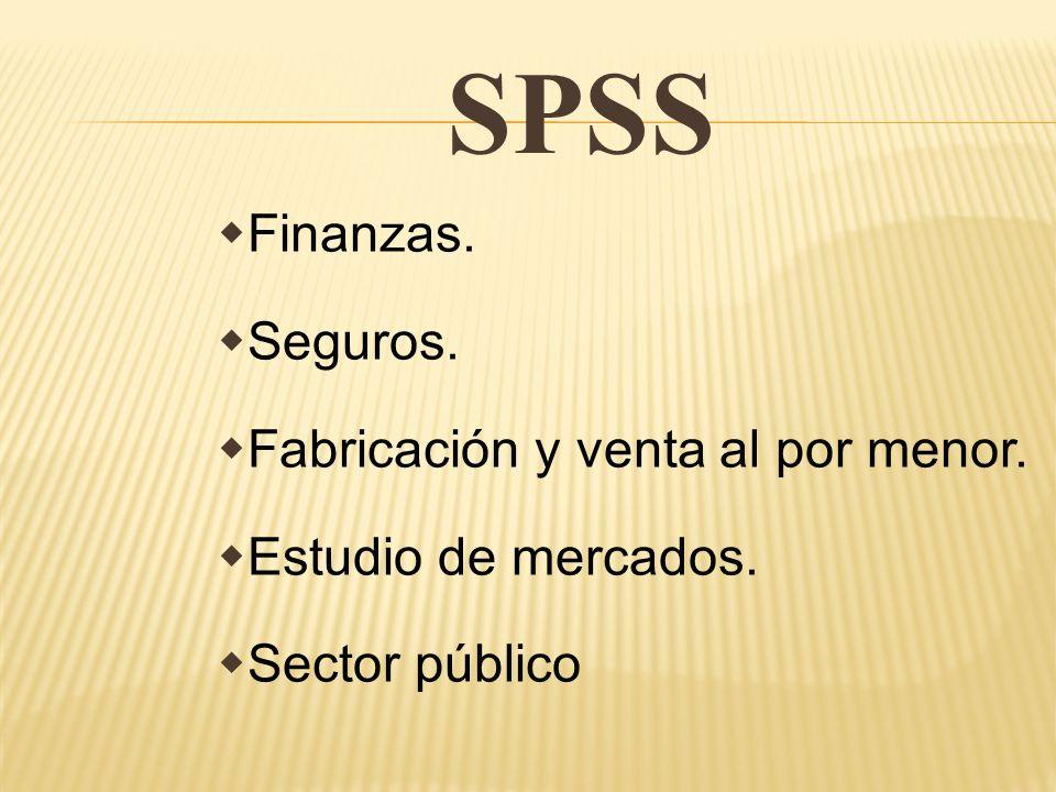 SPSS Finanzas. Seguros. Fabricación y venta al por menor. Estudio de mercados. Sector público