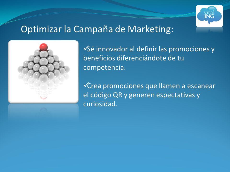 Sé innovador al definir las promociones y beneficios diferenciándote de tu competencia.