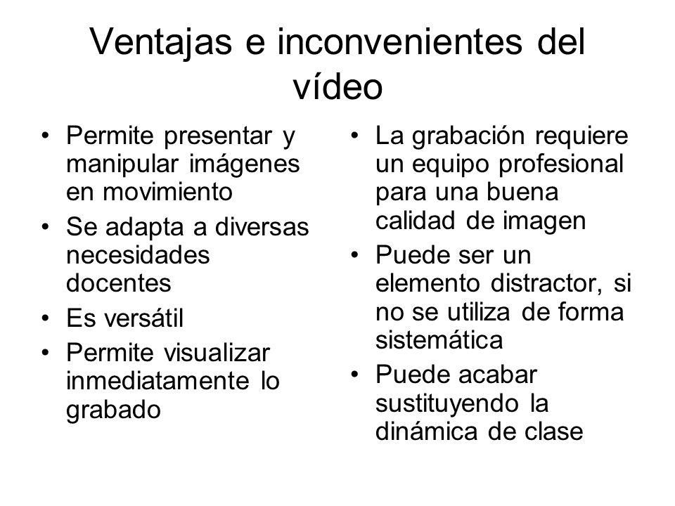 Esquema de uso de un Vídeo Presentarlo a los participantes Definir los objetivos de su visionado Visionar la cinta Análisis-coloquio orientado por el formador Conclusiones del contenido de la cinta en relación a los objetivos del curso