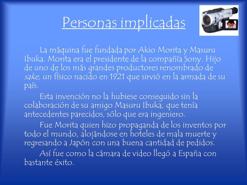 Personas implicadas La máquina fue fundada por Akio Morita y Masuru Ibuka. Morita era el presidente de la compañía Sony. Hijo de uno de los más grande