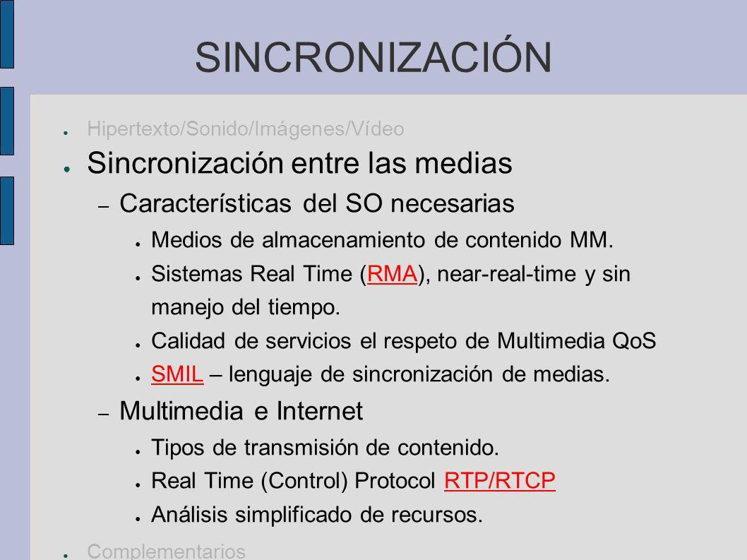 Hipertexto/Sonido/Imágenes/Vídeo/Sincronización Contenidos complementarios – necesarios como base de los anteriores Se trata de señales del mundo real – hay que tener idea de proceso de señales.