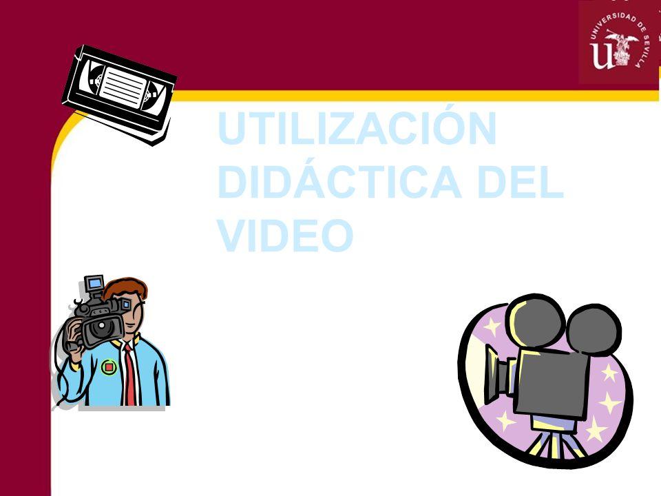 UTILIZACIÓN DIDÁCTICA DEL VIDEO