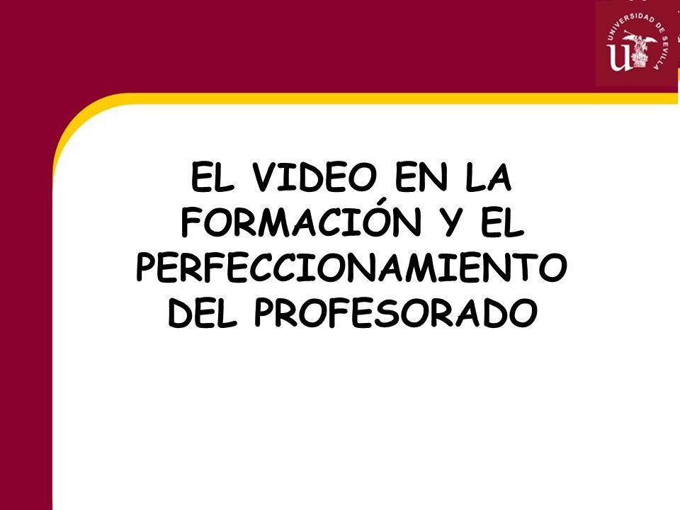 EL VIDEO EN LA FORMACIÓN Y EL PERFECCIONAMIENTO DEL PROFESORADO