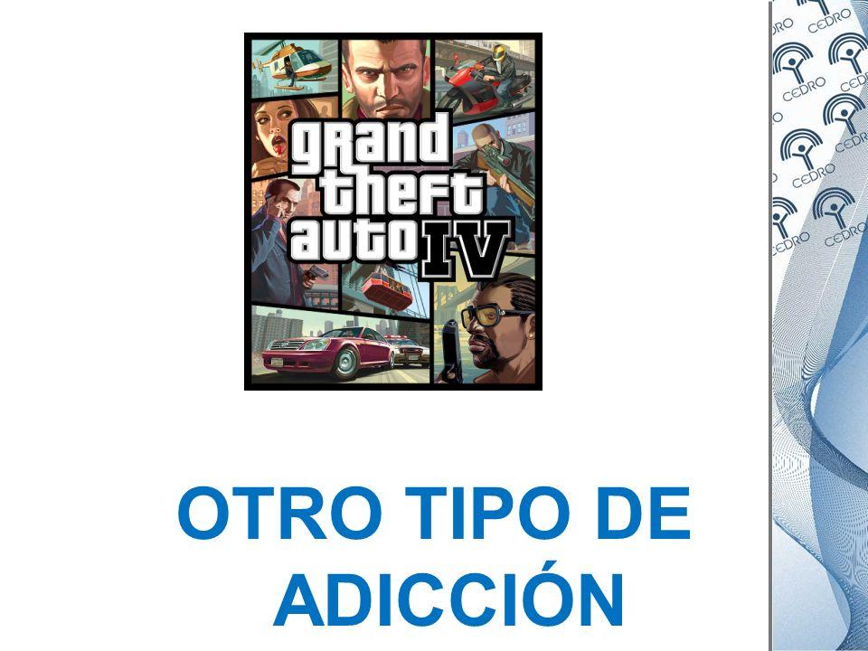 OTRO TIPO DE ADICCIÓN