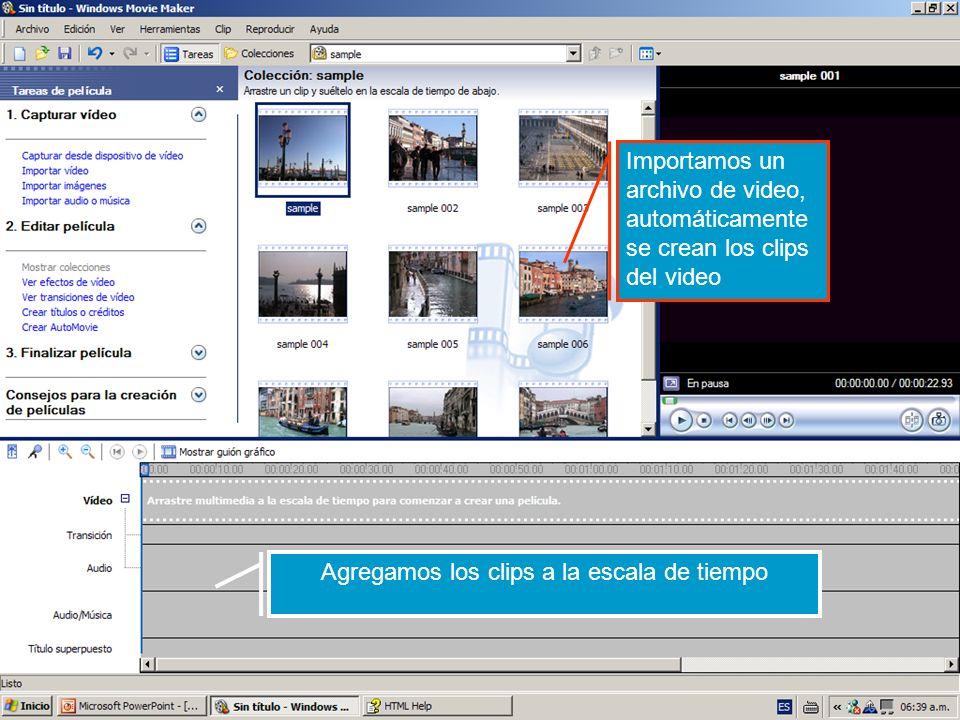 Importamos un archivo de video, automáticamente se crean los clips del video Agregamos los clips a la escala de tiempo