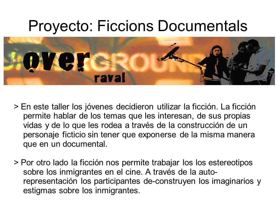 Proyecto: Ficcions Documentals > En este taller los jóvenes decidieron utilizar la ficción. La ficción permite hablar de los temas que les interesan,