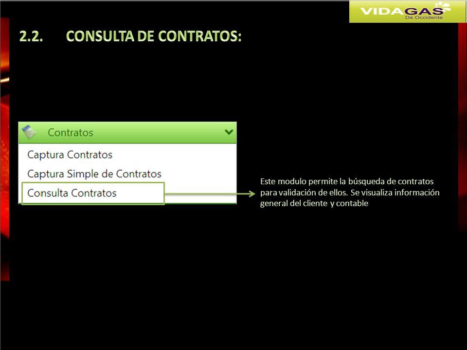 Este modulo permite la búsqueda de contratos para validación de ellos. Se visualiza información general del cliente y contable