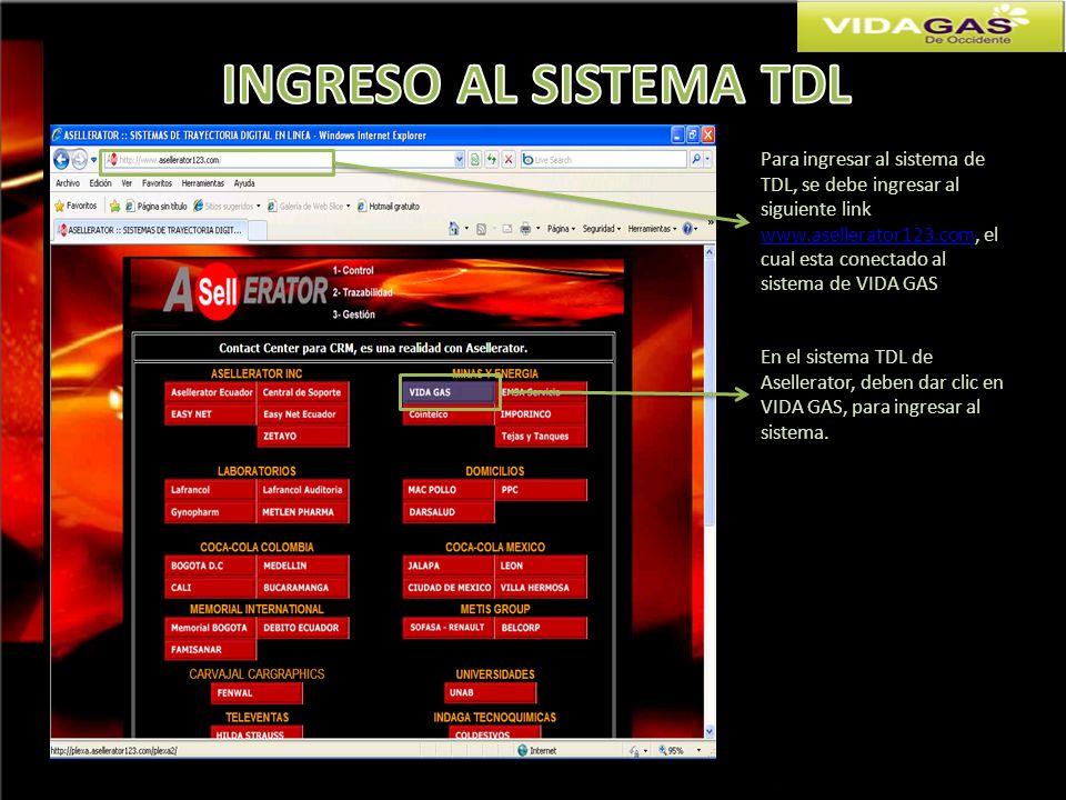 Para ingresar al sistema de TDL, se debe ingresar al siguiente link www.asellerator123.com, el cual esta conectado al sistema de VIDA GAS www.asellera