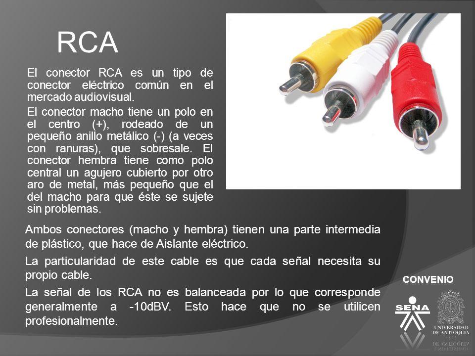 RCA El conector RCA es un tipo de conector eléctrico común en el mercado audiovisual. El conector macho tiene un polo en el centro (+), rodeado de un