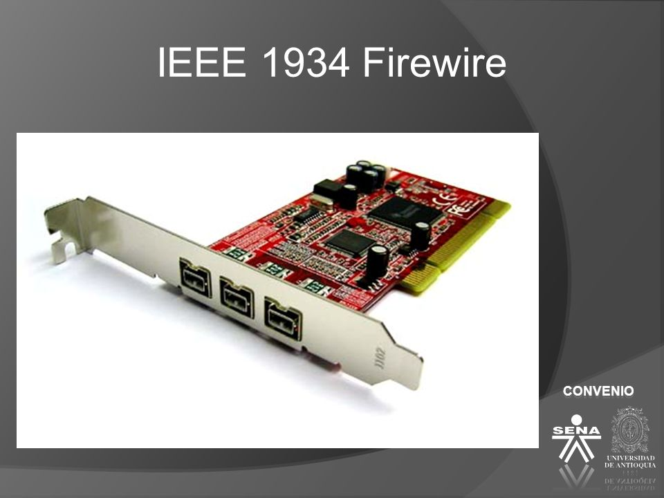 IEEE 1934 Firewire