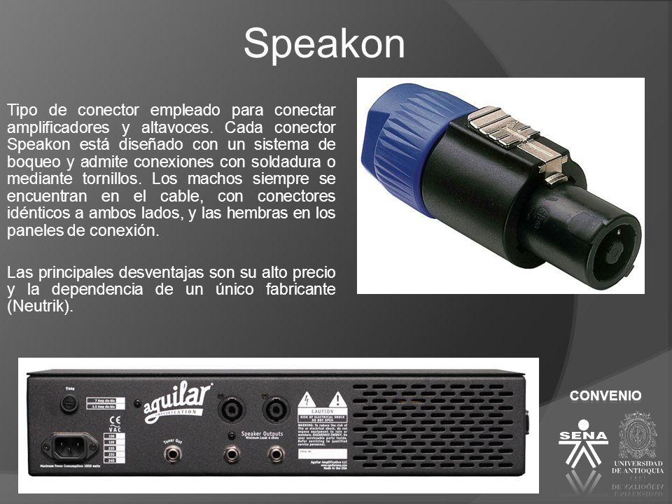 Speakon Tipo de conector empleado para conectar amplificadores y altavoces. Cada conector Speakon está diseñado con un sistema de boqueo y admite cone