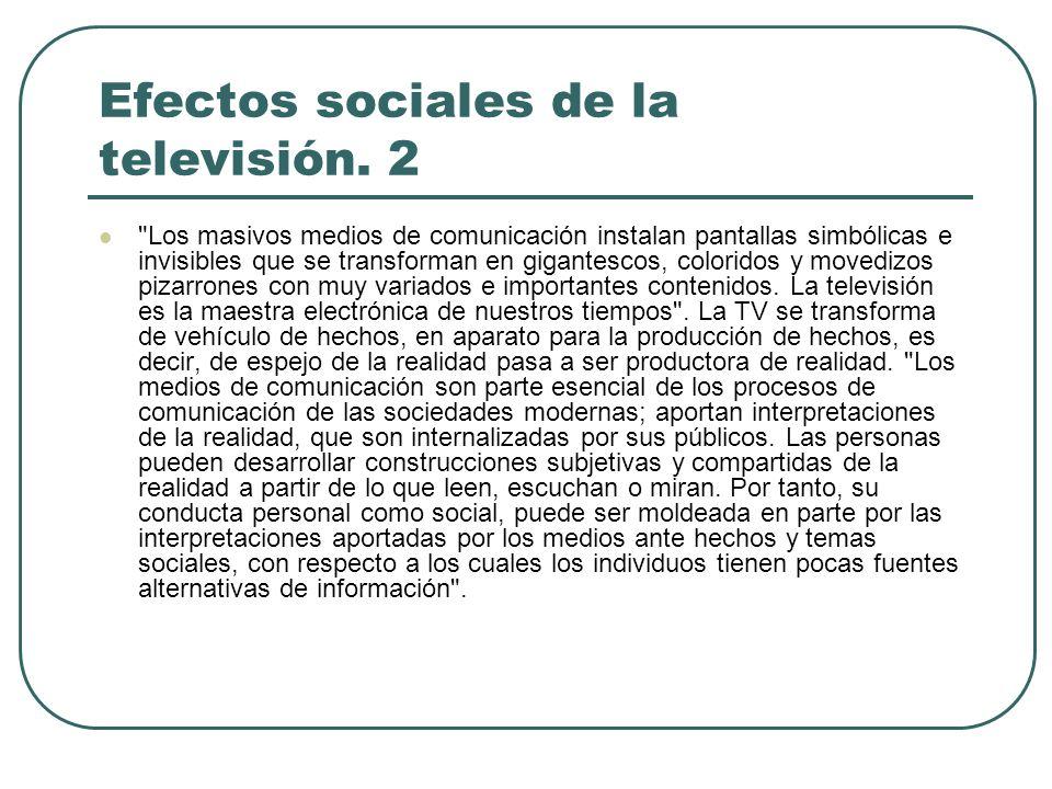 Efectos sociales de la televisión. 2