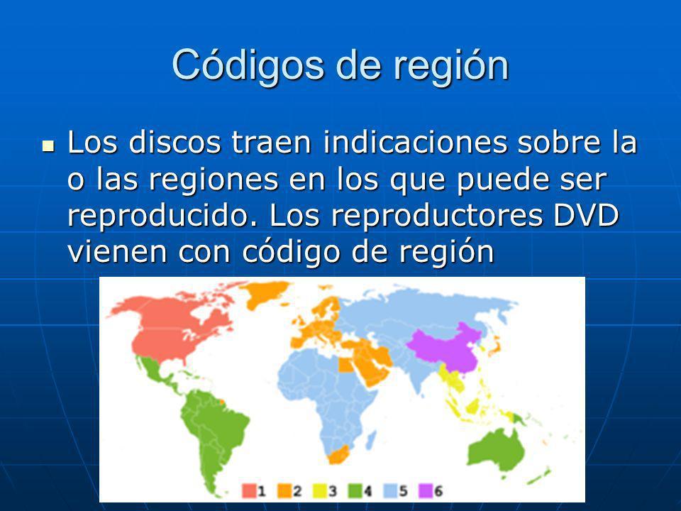 Códigos de región Los discos traen indicaciones sobre la o las regiones en los que puede ser reproducido. Los reproductores DVD vienen con código de r