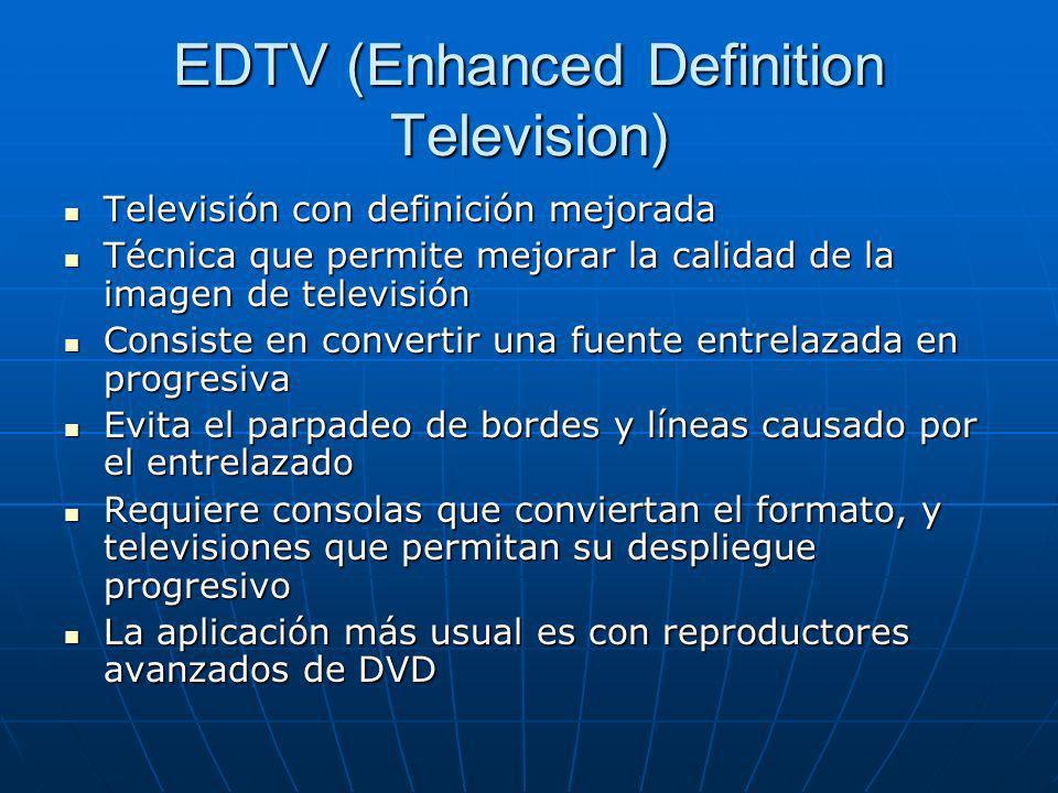 HDTV (High Definition Television ) Formato de televisión de resolución alta, en contraste con SDTV y EDTV Formato de televisión de resolución alta, en contraste con SDTV y EDTV Algunos aparatos podrían tener relación con HDTV, por lo que hay que aclarar: Algunos aparatos podrían tener relación con HDTV, por lo que hay que aclarar: HD compatible: Acepta la señal de alta definición, pero su resolución nativa no lo es, será adaptada.HD compatible: Acepta la señal de alta definición, pero su resolución nativa no lo es, será adaptada.