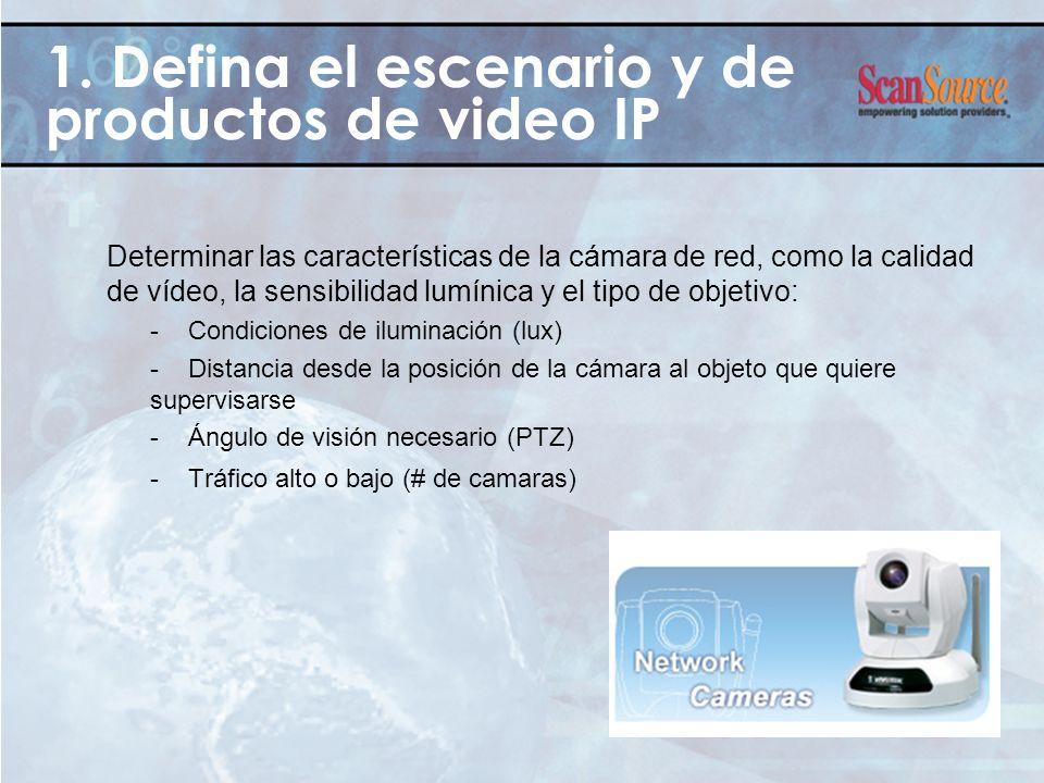 Determinar las características de la cámara de red, como la calidad de vídeo, la sensibilidad lumínica y el tipo de objetivo: - Condiciones de ilumina