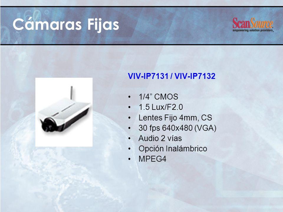 VIV-IP7131 / VIV-IP7132 1/4 CMOS 1.5 Lux/F2.0 Lentes Fijo 4mm, CS 30 fps 640x480 (VGA) Audio 2 vías Opción Inalámbrico MPEG4 Cámaras Fijas