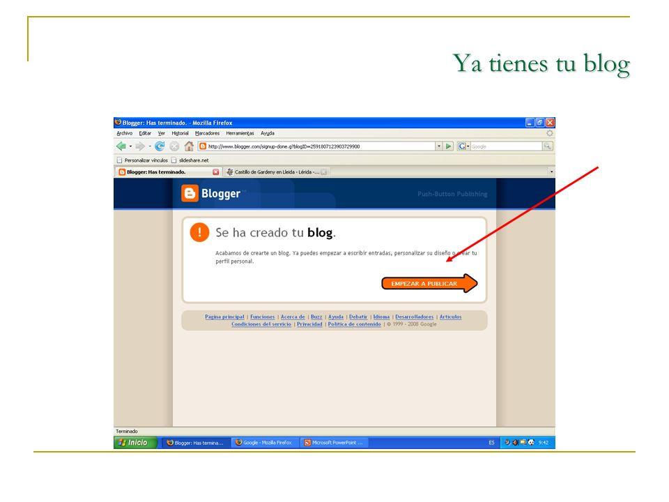 Ya tienes tu blog