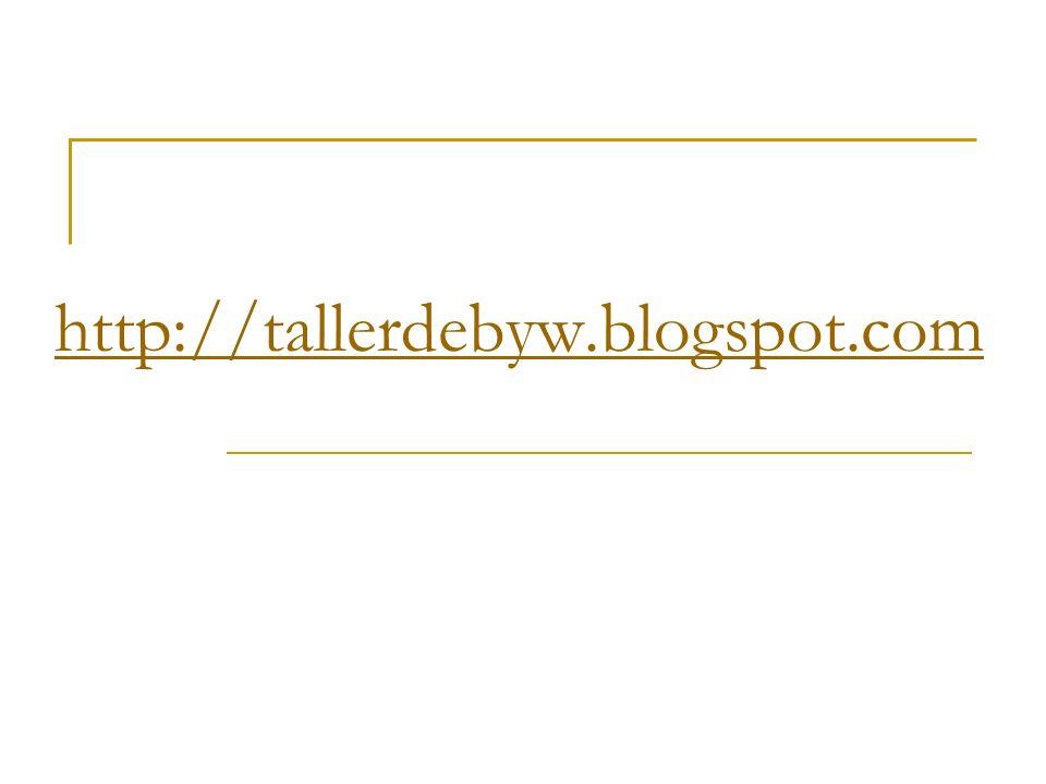 http://tallerdebyw.blogspot.com