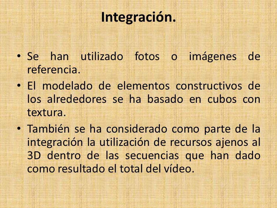 Integración. Se han utilizado fotos o imágenes de referencia.