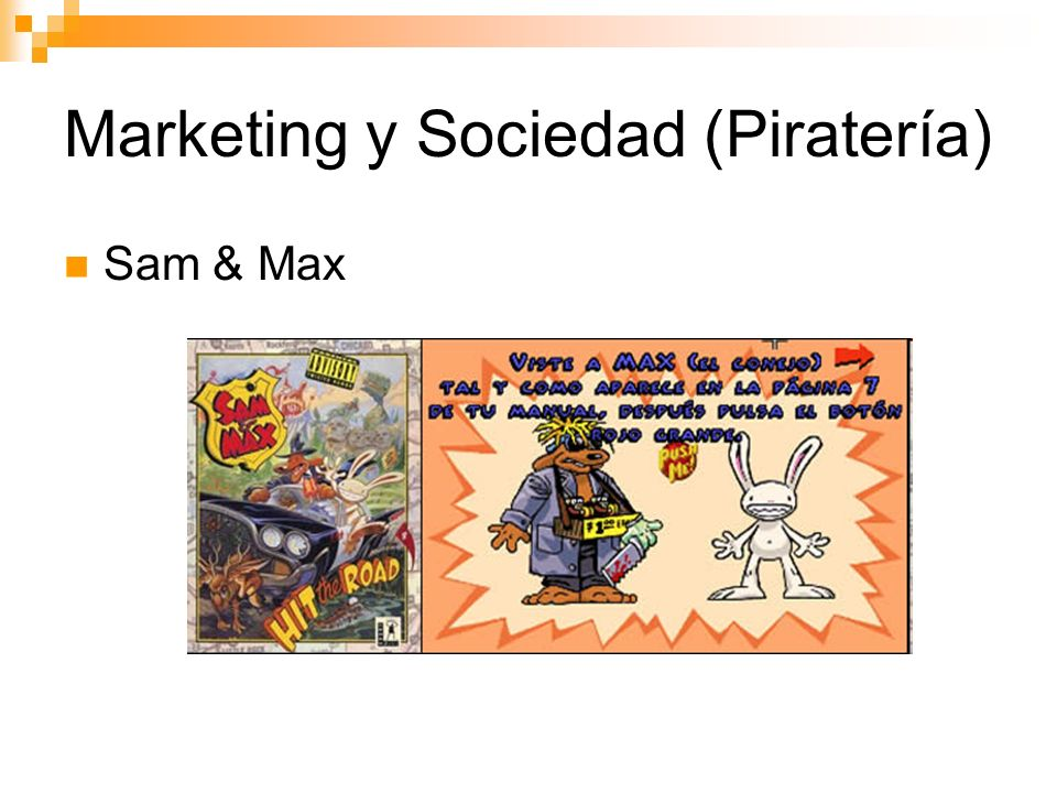Marketing y Sociedad (Piratería) Sam & Max