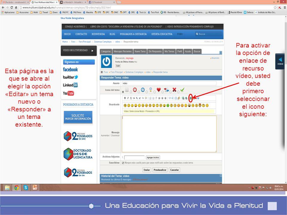 Esta página es la que se abre al elegir la opción «Editar» un tema nuevo o «Responder» a un tema existente.