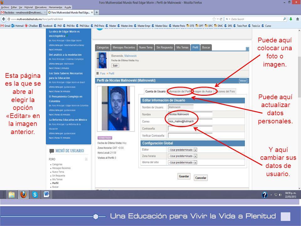 Esta página es la que se abre al elegir la opción «Editar» en la imagen anterior. Puede aquí colocar una foto o imagen. Puede aquí actualizar datos pe