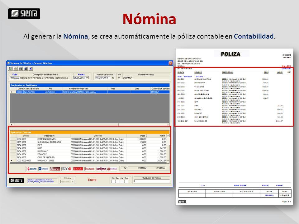 Al generar la Nómina, se crea automáticamente la póliza contable en Contabilidad.