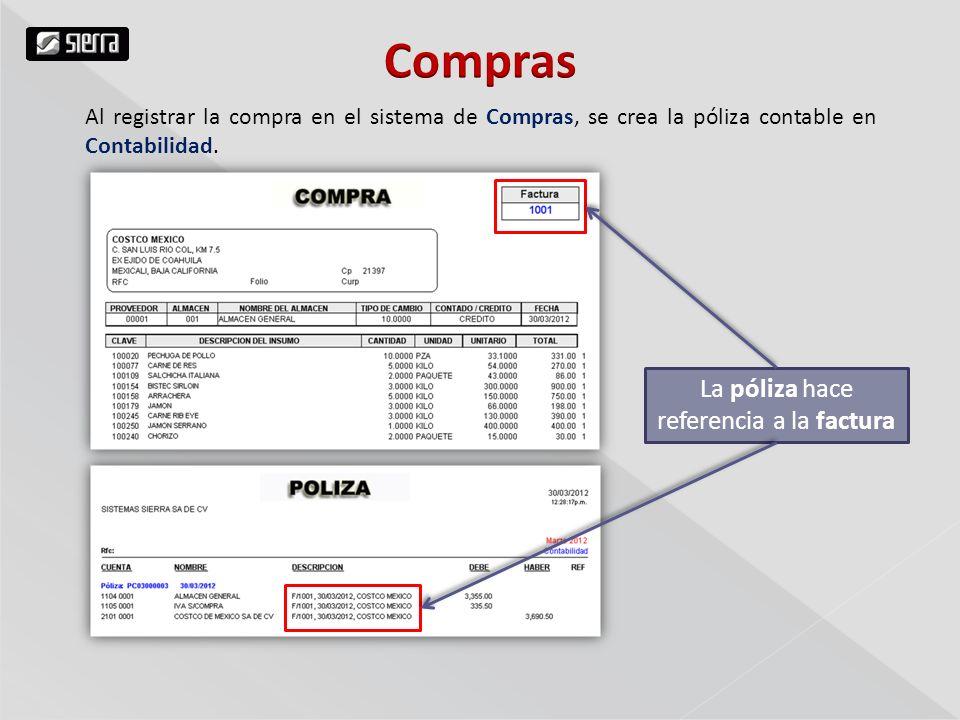 Al registrar la compra en el sistema de Compras, se crea la póliza contable en Contabilidad.